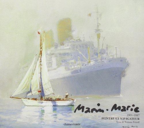 9782914208345: Marin-Marie Peintre et Navigateur