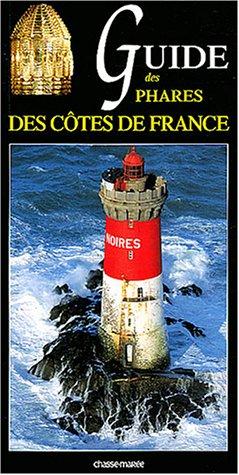 9782914208369: Guide des phares des c�tes de France