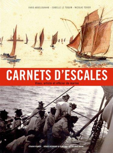 9782914208642: Carnets d'Escales : Viaux, artiste et officier de marine