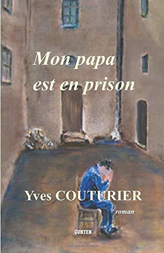9782914211772: Mon papa est en prison