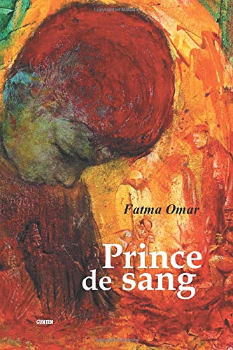 9782914211918: Prince de Sang (French Edition)