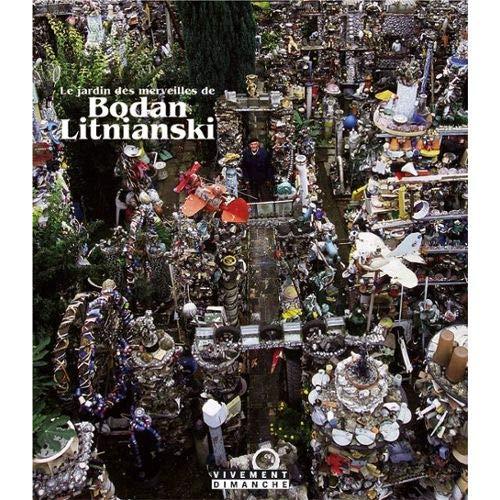9782914212038: Le jardin des merveilles de Bodan Litnianski