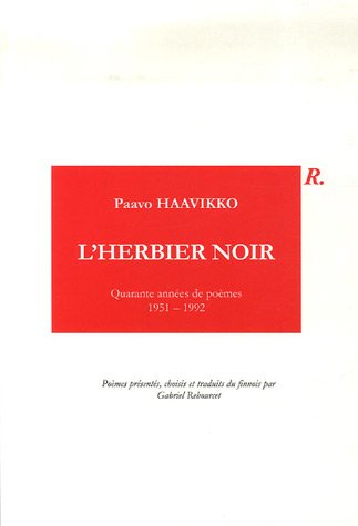 9782914214094: L'herbier noir : Quarante années de poèmes 1951-1992