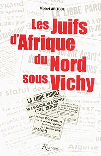 9782914214339: LES JUIFS D'AFRIQUE DU NORD SOUS VICHY