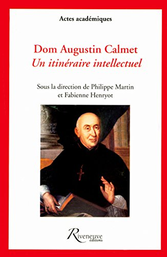 Dom Augustin Calmet (French Edition): Collectif