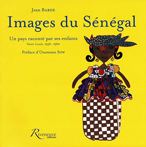Images du Senegal (French Edition): Jean Barde