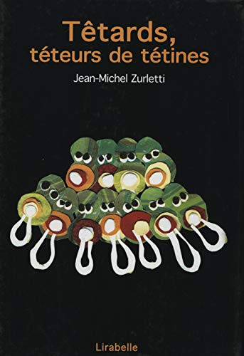 9782914216081: Tetards Teteurs de Tetines