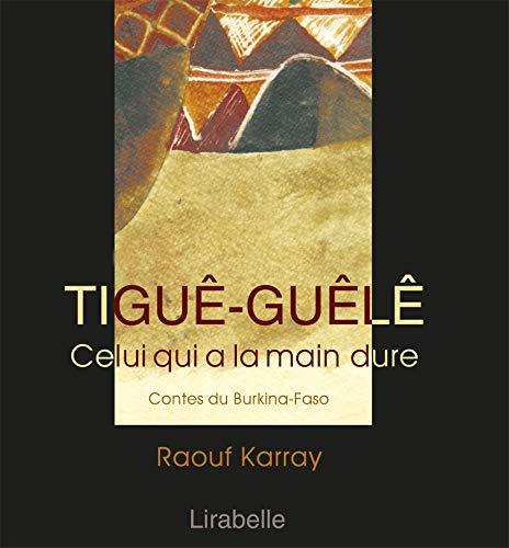 9782914216135: Tigue-Guele