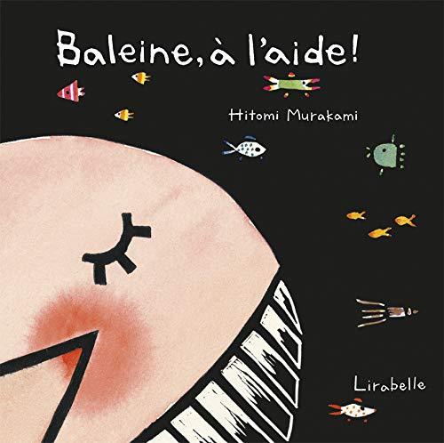9782914216623: Baleine, à l'aide !