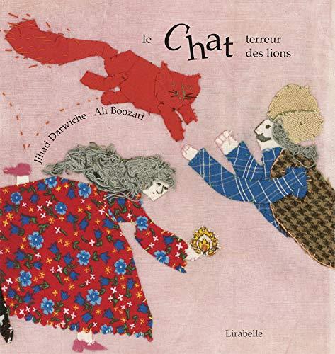 9782914216784: Le chat terreur des lions : Contes de Perse