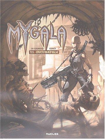9782914235570: Mygala, tome 1 : L'Incubation