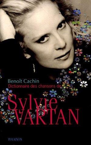 9782914237345: Dictionnaire des chansons de Sylvie Vartan