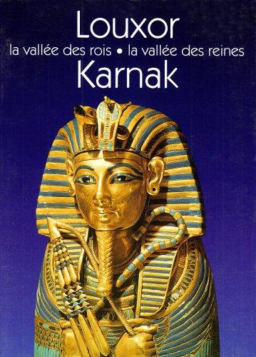 9782914239585: Louxor, Karnak. La vall�e des rois, La vall�e des reines