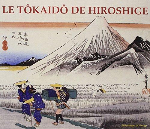 Tôkaidô de Hiroshige: JOCELYN BOUQUILLARD