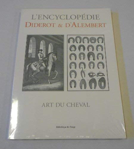 Art Du Cheval (French Edition) (2914239815) by Diderot; D'Alembert