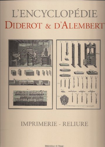 Imprimerie - Reliure (French Edition) (2914239947) by Diderot; D'Alembert