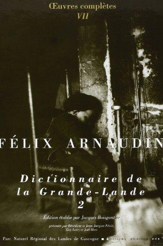 9782914240123: Dictionnaire de la Grande Lande 2 (French Edition)
