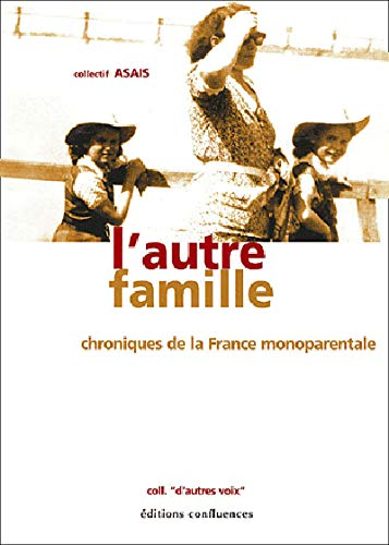 9782914240406: L'autre famille (French Edition)