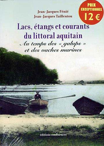 9782914240796: Lacs, Etangs et Courants du Littoral Aquitain