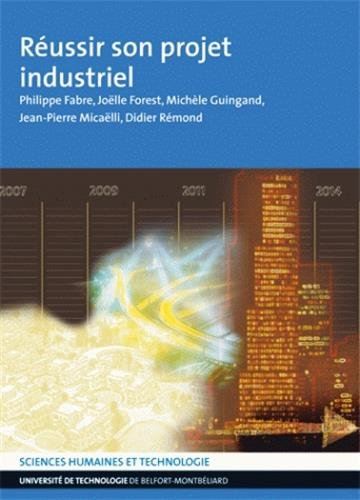 9782914279376: Réussir son projet industriel (French Edition)
