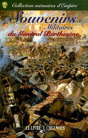 9782914288248: Souvenirs Militaires du Général Berthezène
