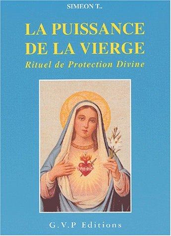 9782914303156: La puissance de la vierge