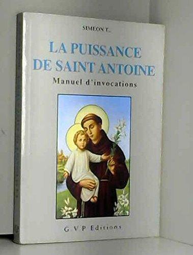 9782914303170: La puissance de Saint Antoine