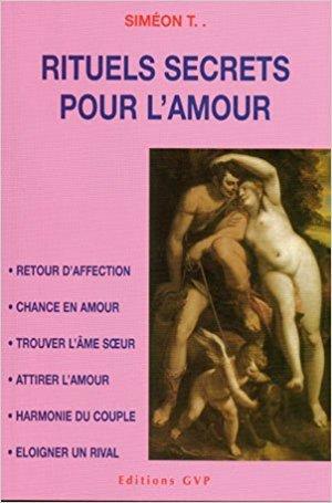 9782914303446: RITUELS SECRETS POUR L'AMOUR