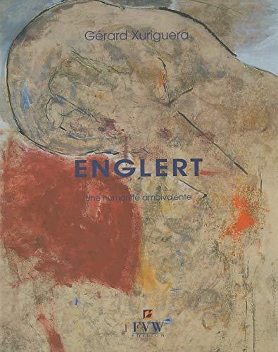 Béatrice Englert, une humanité ambivalente: Gérard Xuriguera