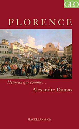 FLORENCE: DUMAS ALEXANDRE