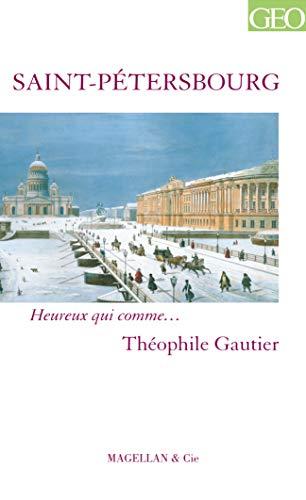 SAINT PETERSBOURG: GAUTIER THEOPHILE