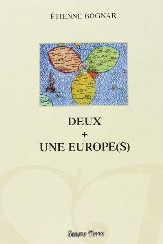 9782914334068: Deux + une europe(s) - l'europe vue de hongrie