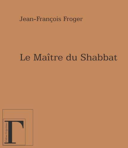 9782914338202: Le maitre du shabbat
