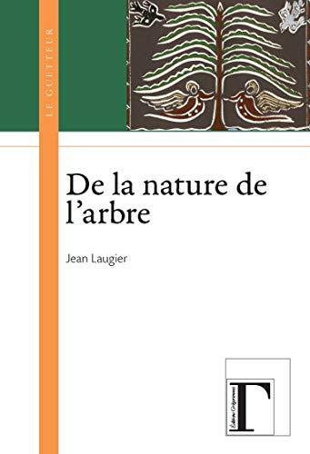 9782914338813: De la nature de l'arbre (Le guetteur)
