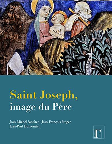 SAINT JOSEPH IMAGE DU PERE: SANCHEZ FROGER DUMON
