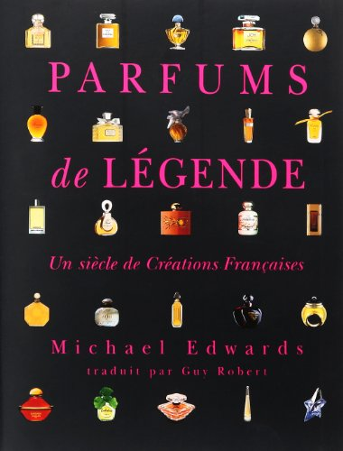 9782914341004: Parfums de légende