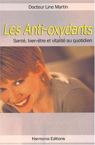 9782914347112: Les anti-oxydants