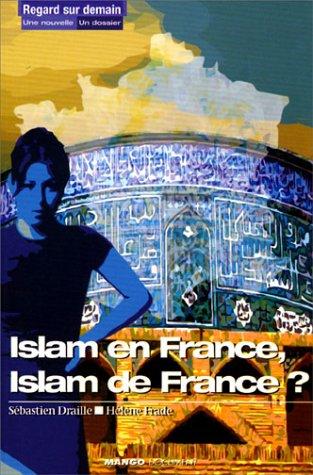 9782914353434: Islam en France, Islam de France ?