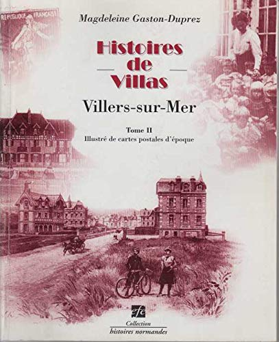 9782914367011: Histoires de villas : Villers-sur-Mer : Tome 2