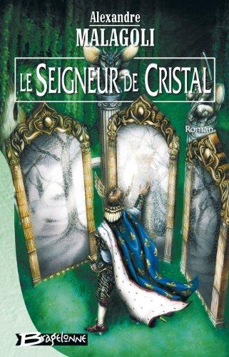 9782914370189: Le Seigneur de cristal