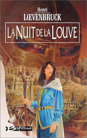 9782914370233: La Moïra, tome 3 : La Nuit de la louve