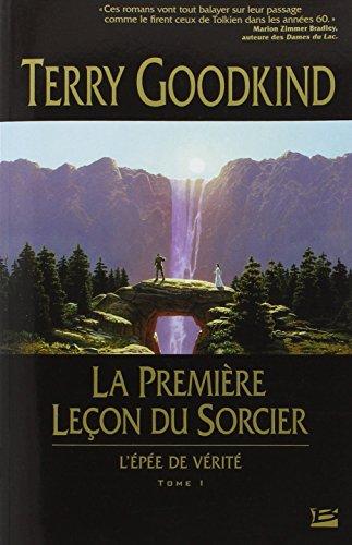 9782914370332: La première leçon du sorcier, tome 1 : L'Epée de vérité