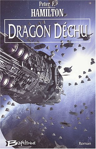 Dragon déchu: Peter F. Hamilton
