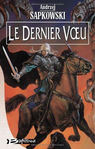 9782914370493: Le Dernier Voeu