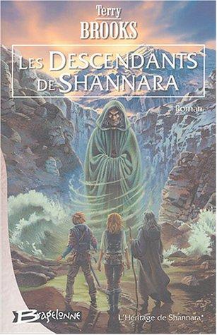 9782914370844: L'Héritage de Shannara, Tome 1 : Les Descendants de Shannara