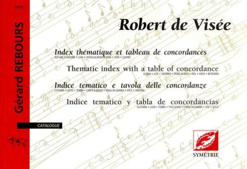 9782914373005: Robert de Visée : index thématique et tableau de concordances