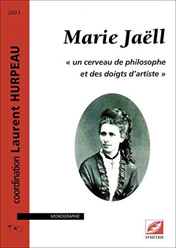 9782914373050: Marie Jaëll : Un cerveau de philosophe et des doigts d'artiste