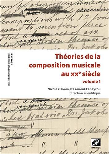 9782914373616: Théories de la composition musicale au XXe siècle