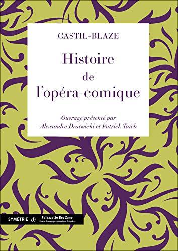 9782914373692: Histoire de l'opéra-comique