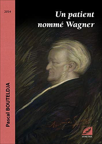 9782914373937: Patient nommé Wagner